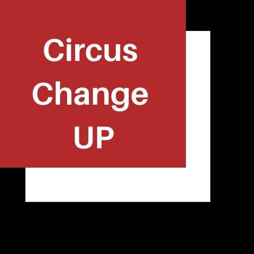 Circus Change UP